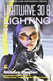 LightWave 3D 8 Lighting (Wordware Game and Graphics Library)