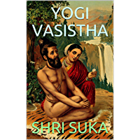 YOGI VASISTHA (English Edition)