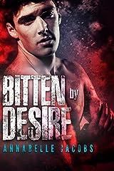 Bitten By Desire (Regent's Park Pack Book 3) Kindle Edition