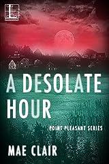 A Desolate Hour (Point Pleasant)