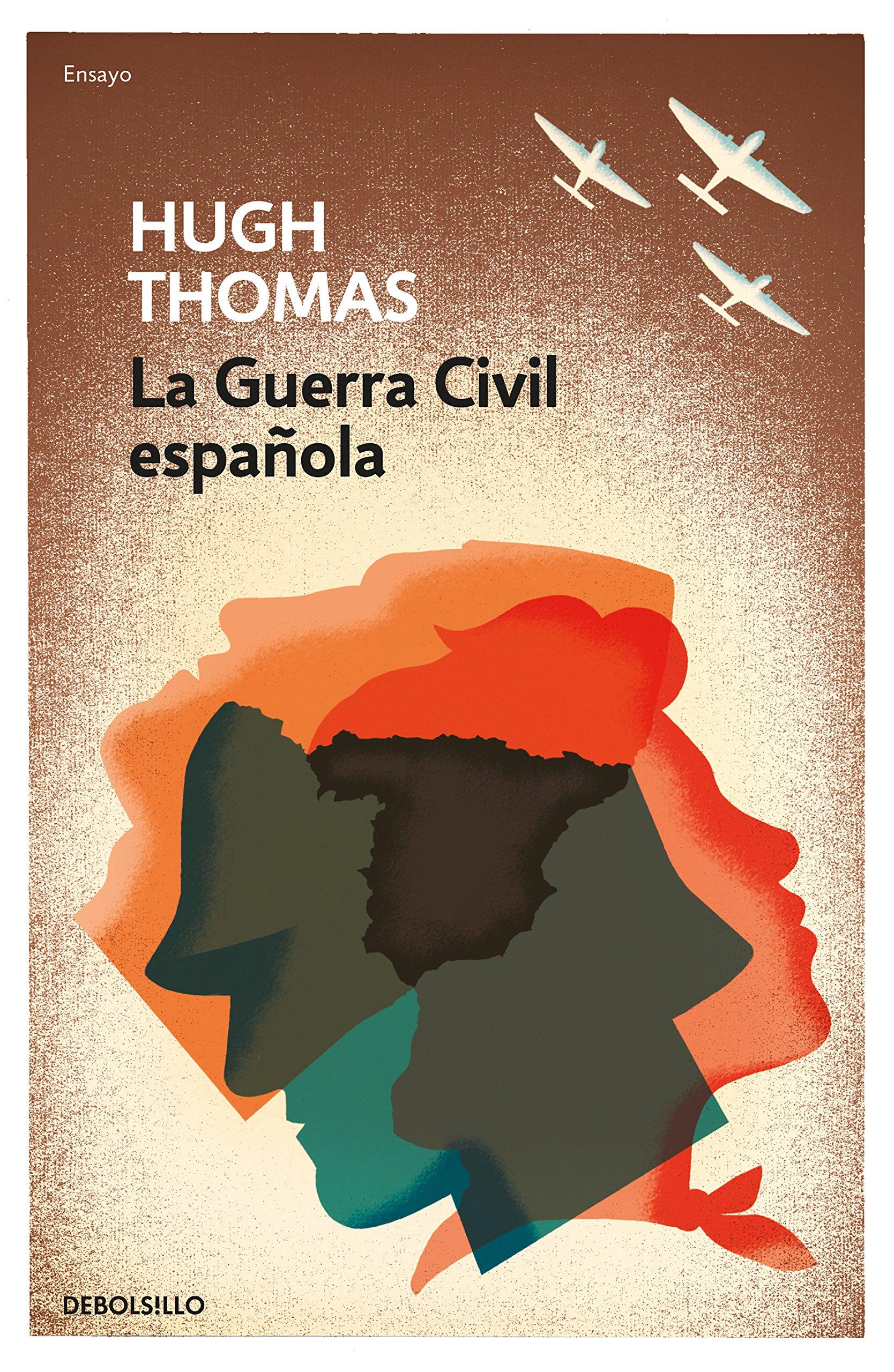 La guerra civil española (ENSAYO-HISTORIA): Amazon.es: Thomas, Hugh: Libros