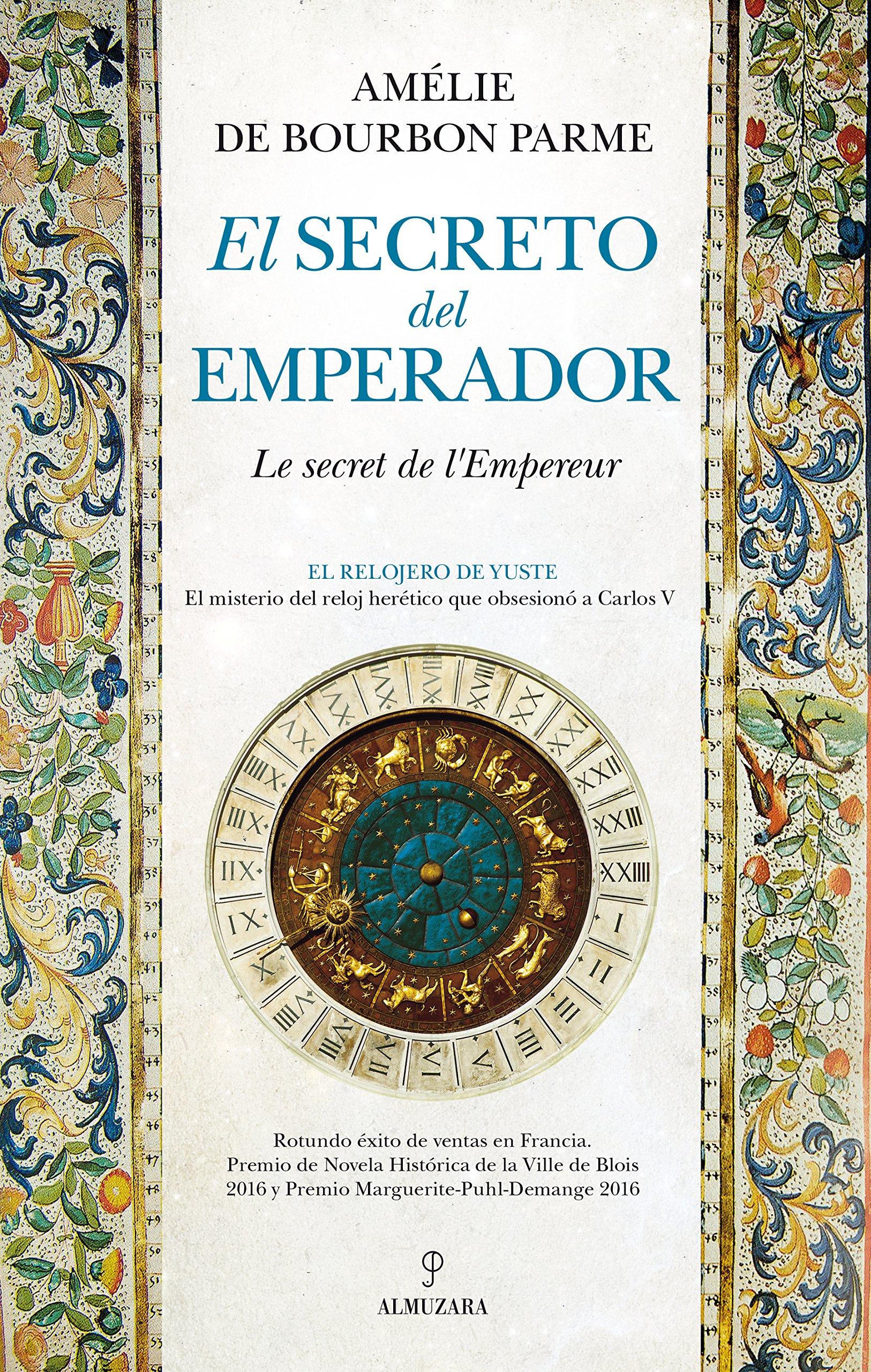 Secreto del Emperador, El (Novela): Amazon.es: de Bourbon Parme, Amélie: Libros