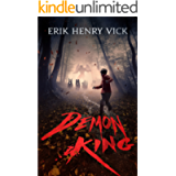 Demon King: A Novel of Horror and Supernatural Suspense (The Bloodletter Chronicles Book 1)