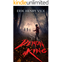 Demon King: A Novel of Horror and Supernatural Suspense (The Bloodletter Chronicles Book 1) book cover