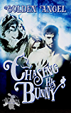 Chasing His Bunny: A Wolf-Shifter Fated Mate Romance (Big Bad Bunnies Book 1)