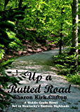 Up a Rutted Road