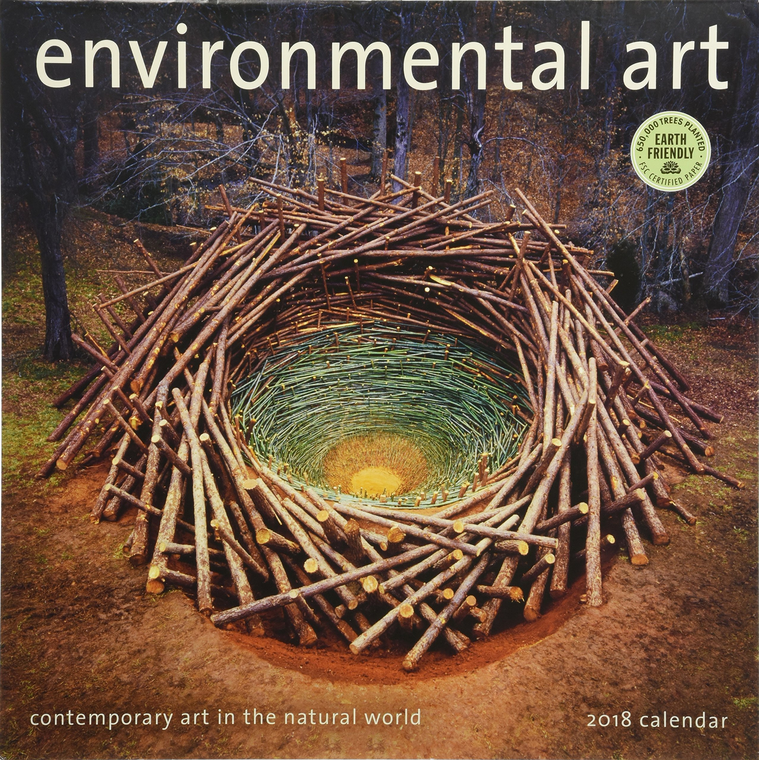 environmental art 2017 wall calendar contemporary art in the natural world