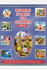 Bal-Mukund: Inspiring Stories for Children Vol 3 Kindle Edition