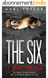 THE SIX: A Dark, Dazzling Psychological Thriller (English Edition)