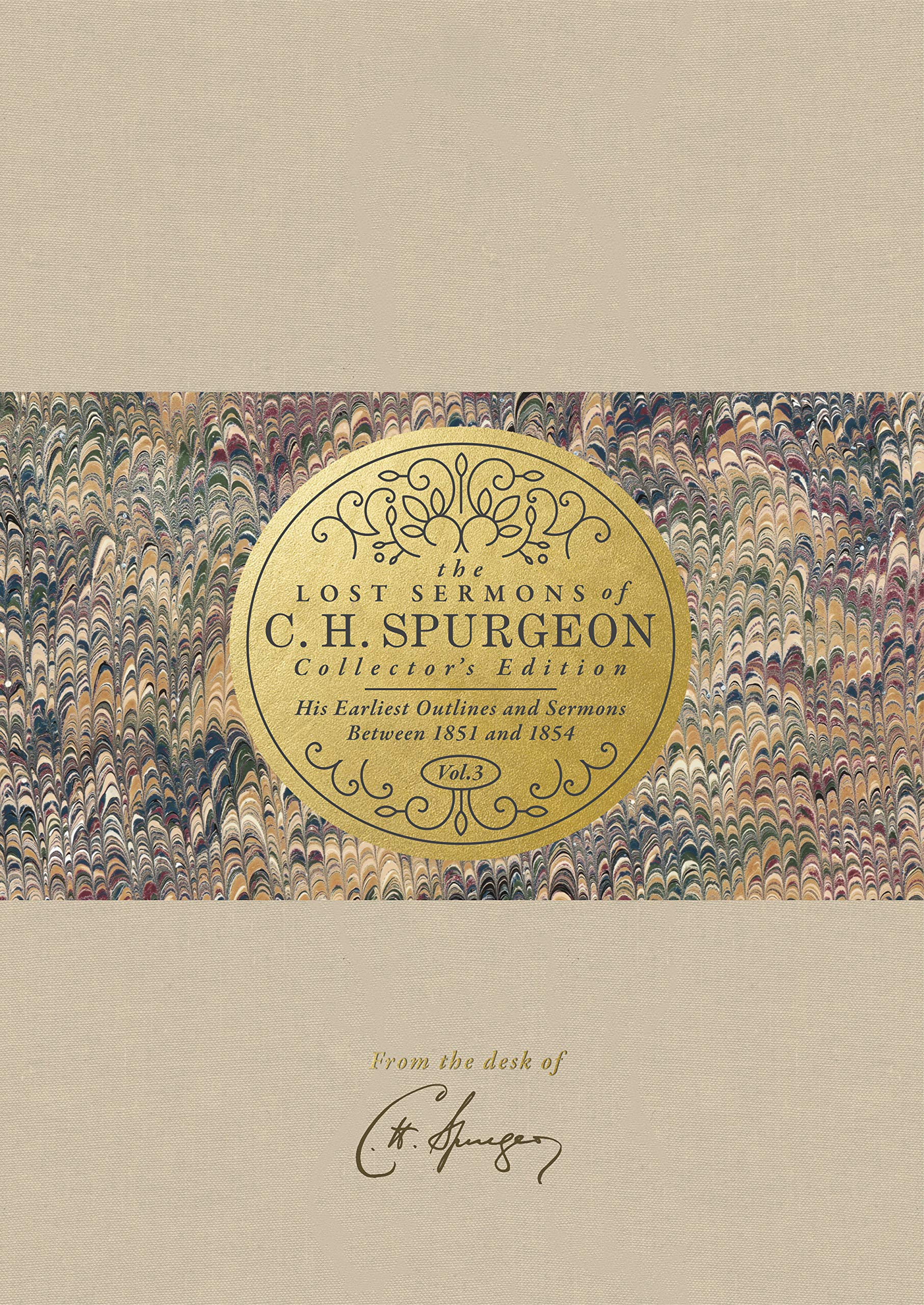 The Lost Sermons of C  H  Spurgeon Volume III _ Collector's