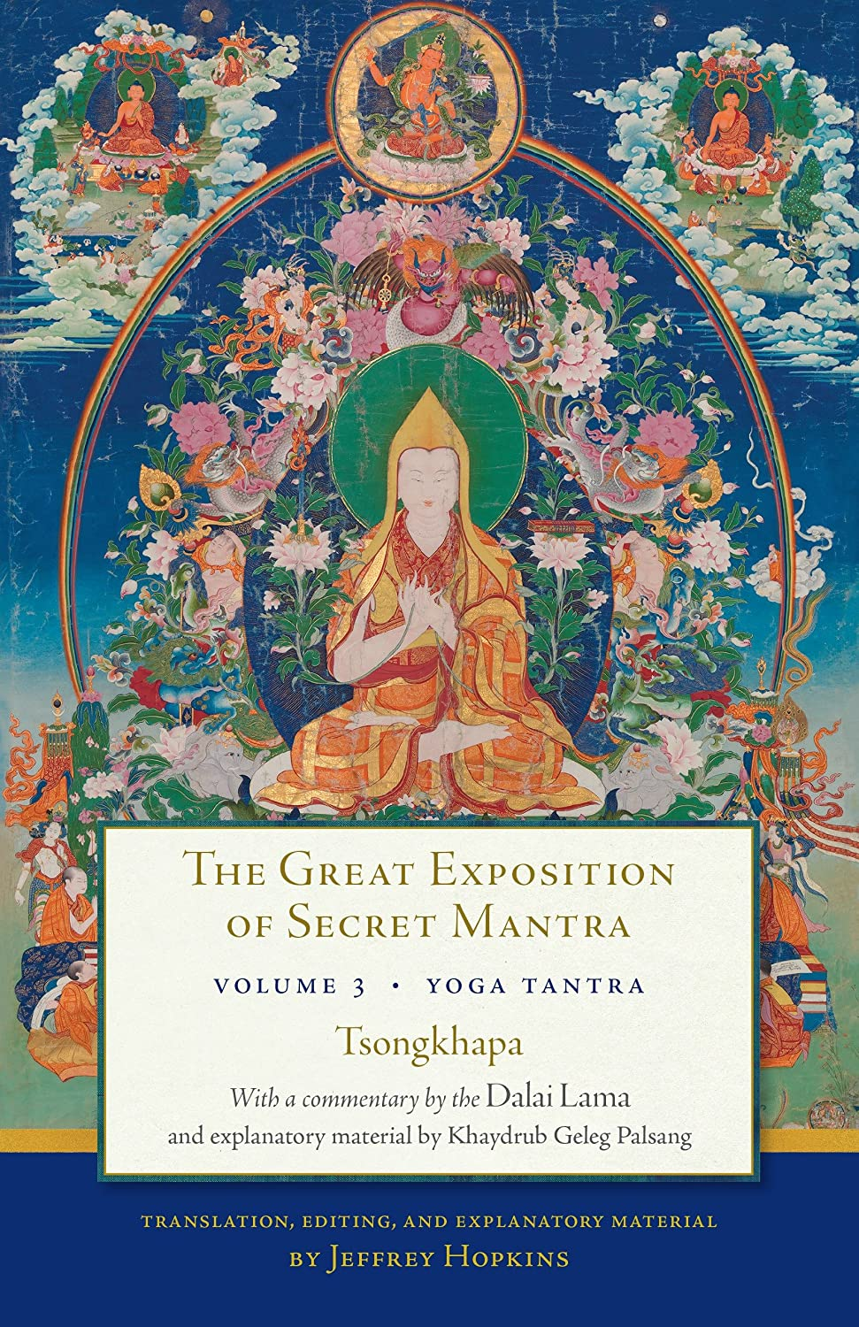 The Great Exposition of Secret Mantra, Volume Three: Yoga ...