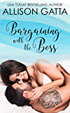 Bargaining with the Boss: Honeybrook Love, Inc. Novel Two