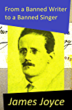 From a Banned Writer to a Banned Singer (An 'Essay' by James Joyce)