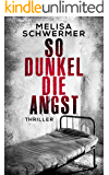 So dunkel die Angst: Thriller (Fabian Prior 2) (German Edition)