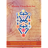 Universal and Kabbalistic Chakra Meditation on the Lord's Prayer (English Edition)