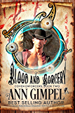 Blood and Sorcery: Paranormal Romance--With a Steampunk Edge (Coven Enforcers Book 2)