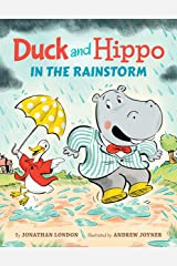 Duck and Hippo in the Rainstorm Kindle Edition