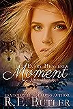 Every Heavenly Moment (Hyena Heat Book 5)