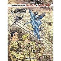 Les Chevaliers du Ciel Tanguy et Laverdure, Tome 5 : Rencontre de trois types