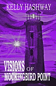 Visions of Mockingbird Point (Curse of the Granville Fortune Book 3)