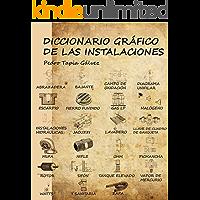 DICCIONARIO GRÁFICO DE LAS INSTALACIONES