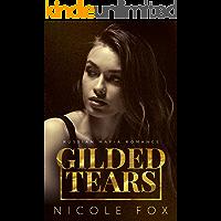Gilded Tears: A Russian Mafia Romance (Kovalyov Bratva Book 2)