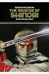 CGR Collector's Series 002: The Revenge of Shinobi Review for Sega Genesis Kindle Edition