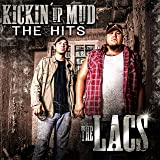 Kickin Up Mud: Hits