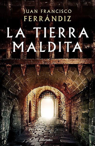 La tierra maldita eBook: Ferrándiz, Juan Francisco: Amazon.es: Tienda Kindle