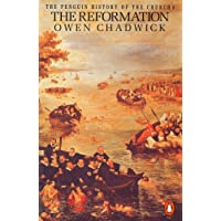 The Penguin History of the Church: The Reformation: Reformation v. 3 (Hist of the Church)