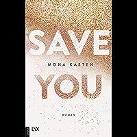 Save You (Maxton Hall Reihe 2)
