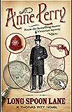 Long Spoon Lane (Thomas Pitt Mystery, Book 24): A gripping novel exploring the secrets of Victorian society (Charlotte & Thomas Pitt series) (English Edition)