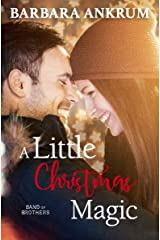 A Little Christmas Magic (Band of Brothers Book 1) Kindle Edition