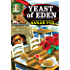 Yeast of Eden (A Pancake House Mystery)