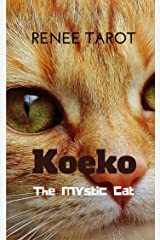Koeko the Mystic Cat Kindle Edition