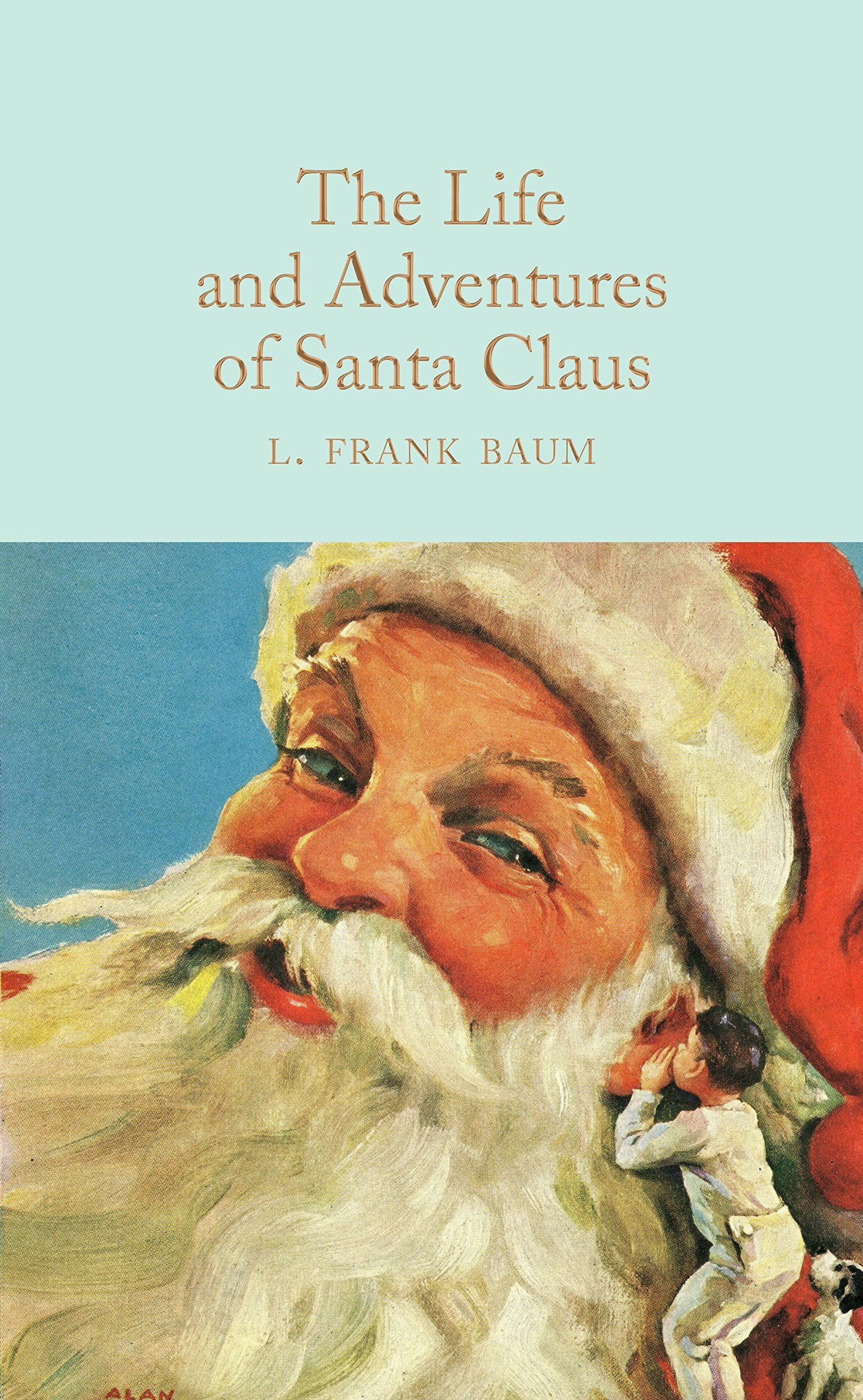 The Life and Adventures of Santa Claus (Macmillan Collector's Library)