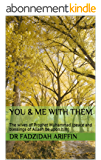 You & Me With Them: The wives of Prophet Muhammad (peace and blessings of Allaah be upon him) (English Edition)