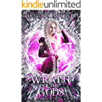 Wrath of The Gods (The Titan's Saga Book 2)