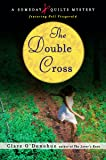 The Double Cross: A Someday Quilts Mystery featuring Nell Fitzgerald