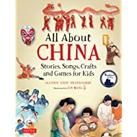 All About China: Stories, Songs, Crafts and Games for Kids (All About...countries)