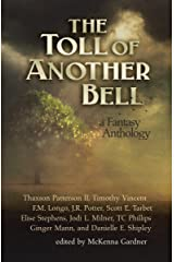 The Toll of Another Bell: A Fantasy Anthology Kindle Edition