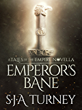 Emperor's Bane (Tales of the Empire)