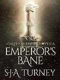 Emperor's Bane (Tales of the Empire)