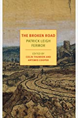 The Broken Road: From the Iron Gates to Mount Athos (Journey Across Europe Book 3) Kindle Edition