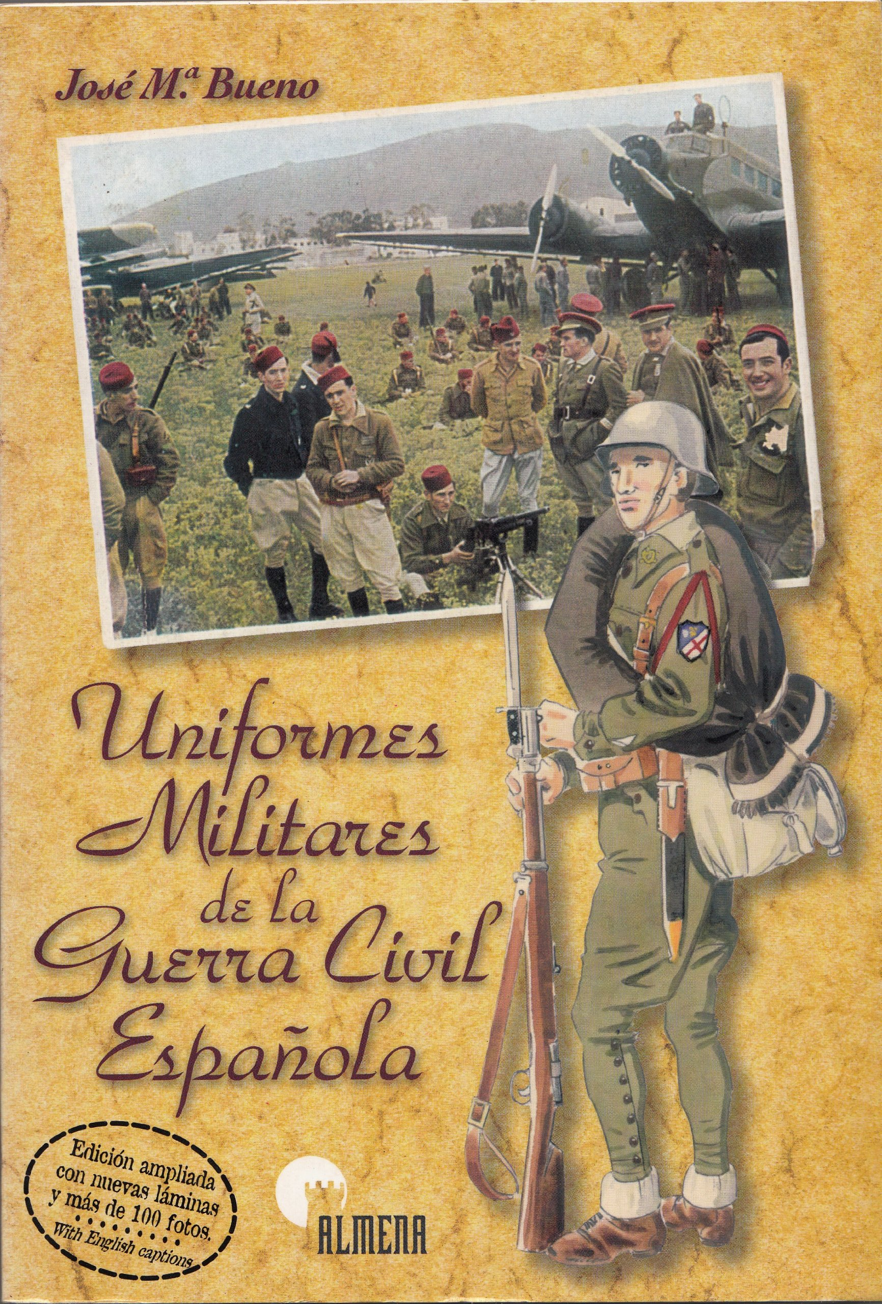 Uniformes militares de Guerra civil española: Amazon.es: Bueno, José María: Libros