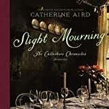 Slight Mourning: A Sloan and Crosby Mystery: The Calleshire Chronicles, book 6