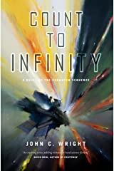 Count to Infinity: Book Six of the Eschaton Sequence Kindle Edition