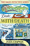 Date with Death (The Dales Detective Series Book 1) (English Edition)