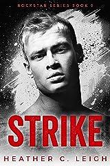 Strike: Dax (Rockstar Series Book 2) Kindle Edition