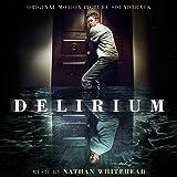 Delirium (Original Motion Picture Soundtrack)